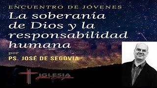 Conferencia – La soberanía de Dios y la responsabilidad humana