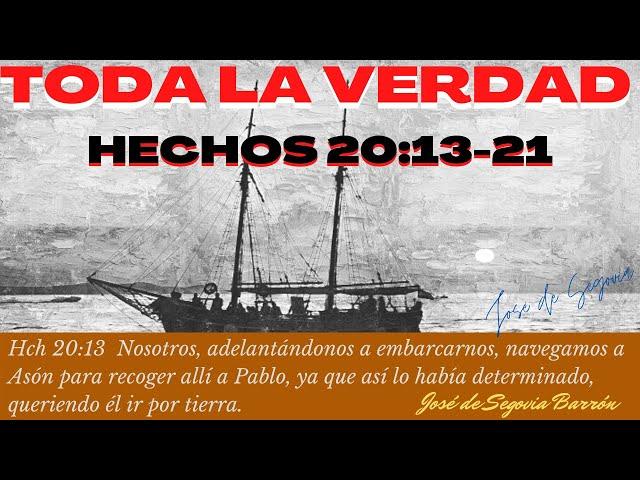 Toda la verdad (Hechos 20:13-21)