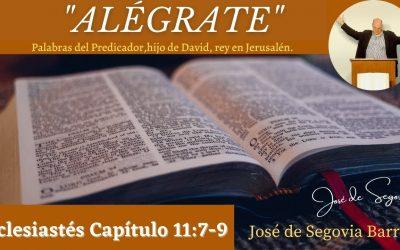 Alégrate. (Eclesiastés 11:7-10)