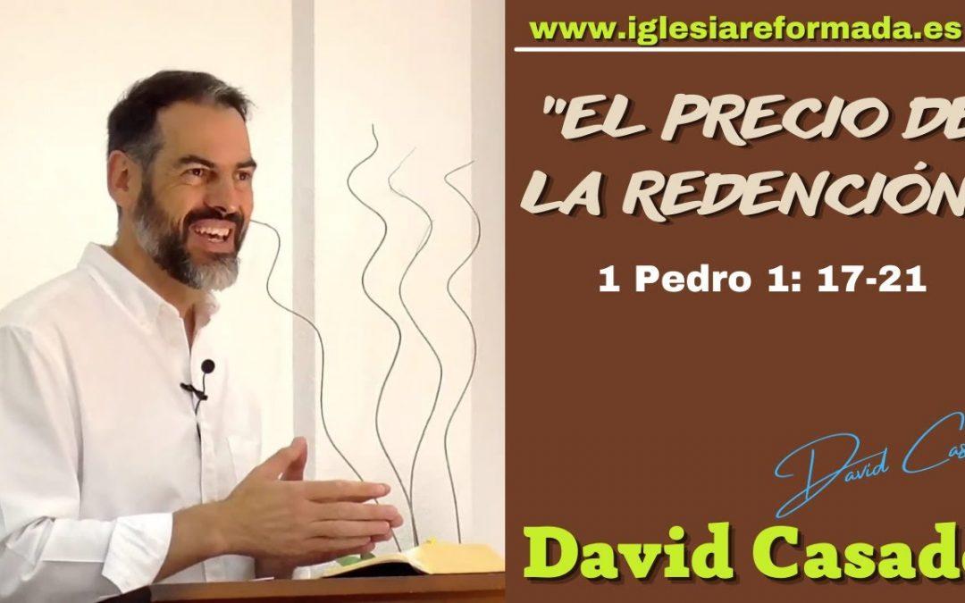El precio de la Redención (1 Pedro 1:17-21)