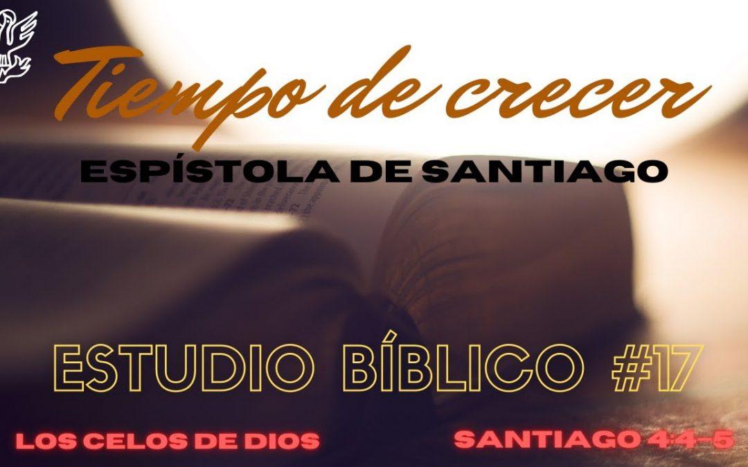Estudio bíblico #17. Los celos de Dios. (Santiago 4:4-5)