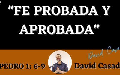 Fe probada y aprobada (1 Pedro 1:6-9)