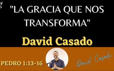 La gracia que nos transforma (1 Pedro 1:13-16)